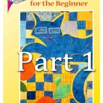 quilt instructions for the beginner part 1 cover 480x625